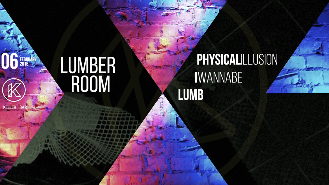 06 FEB – LUMBER ROOM @Keller Bar ( Kiev.Ukraine)